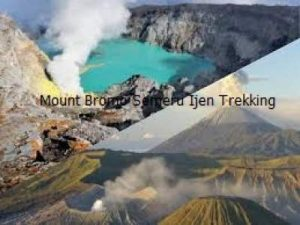 Yogyakarta Bromo Ijen Tour Drop Surabaya 3 Days 2 Night